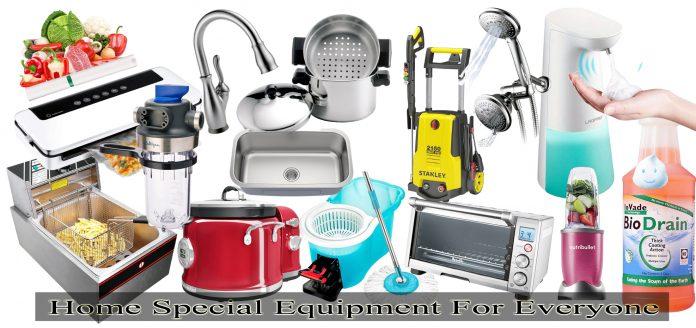 Home Special Equipment For Everyone