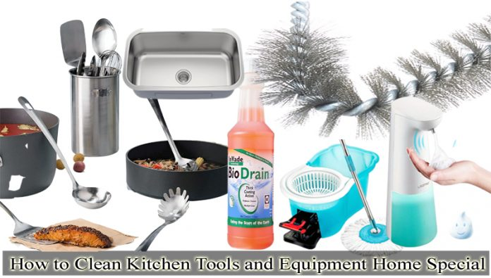 How to Clean Kitchen Tools and Equipment