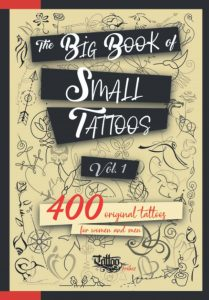 Big Book of Small Tattoos for men and women